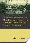 Handbuch der deutschen Literatur Prags und der Böhmischen Länder