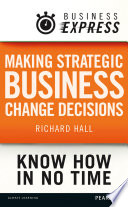 Business Express Making Strategic Business Change Decisions