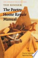 The Poetry Home Repair Manual