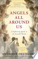 Angels All Around Us