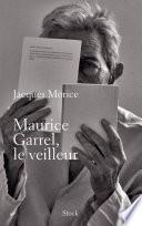 Maurice Garrel  le veilleur