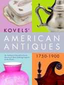 Kovels  American Antiques  1750 1900