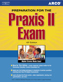 Arco Preparation for the Praxis II Exam