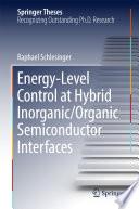 Energy Level Control at Hybrid Inorganic Organic Semiconductor Interfaces
