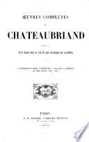 Oeuvres complètes de Chateaubriand: Itineraire (continued) Mélanges historiques