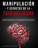Manipulaci N Y Secretos De La Psicolog A Oscura