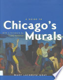 A Guide to Chicago s Murals