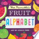 Mrs Peanuckle S Fruit Alphabet