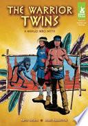 Warrior Twins  A Navajo Hero Myth Book PDF