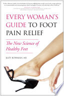 Every Woman s Guide to Foot Pain Relief