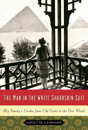 The Man In The White Sharkskin Suit : boulevardier who, dressed in his signature white...
