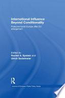 International Influence Beyond Conditionality