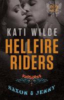 The Hellfire Riders  Volumes 1 3