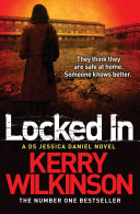 Locked In  A DS Jessica Daniel Novel 1