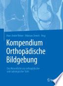 Kompendium Orthopädische Bildgebung