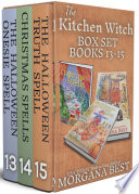 The Kitchen Witch Box Set Books 13 15