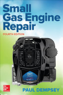 Small Gas Engine Repair Fourth Edition