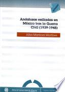 Andaluzas exiliadas en M  xico tras la Guerra Civil  1939 1948
