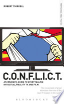 CONFLICT   The Insiders  Guide to Storytelling in Factual Reality TV   Film