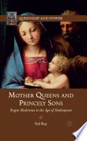 Mother Queens And Princely Sons book