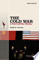 The Cold War Edition The Cold War A Post Cold War History