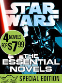 The Essential Novels  Star Wars Reads Day Special Edition  4 Book Bundle