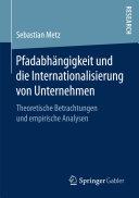 Pfadabhängigkeit und die Internationalisierung von Unternehmen