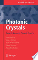 Photonic Crystals : their properties for the conduction of electrons, the...