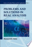 Problems and Solutions in Real Analysis