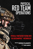 Physical Red Team Operations: Physical Penetration Testing with the REDTEAMOPSEC Methdology