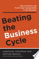 Beating The Business Cycle
