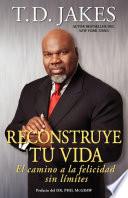 Reconstruye tu vida  Reposition Yourself