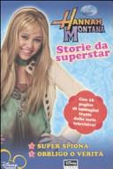 Storie da superstar  Hannah Montana