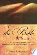Can the Bible Be Trusted