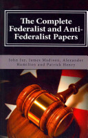 Book The Complete Federalist and Anti Federalist Papers