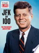 Time Life Jfk At 100