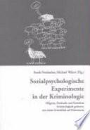 Sozialpsychologische Experimente in der Kriminologie