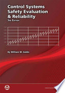 Control Systems Safety Evaluation and Reliability