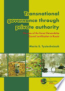 Transnational Governance Through Private Authority