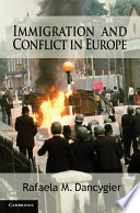 Immigration and Conflict in Europe