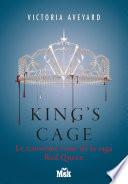 King's Cage : amis. retenue prisonnière par l'homme qu'elle aimait autrefois...