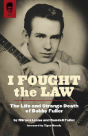 I Fought the Law Of The Southwest He Wrote And Recorded