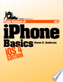 Take Control of iPhone Basics  iOS 4 Edition