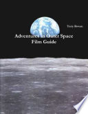 Adventures in Outer Space Film Guide