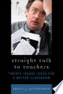Straight Talk to Teachers