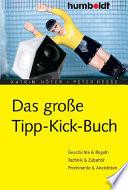 Das gro  e Tipp Kick Buch