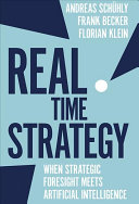 Real Time Strategy: When Strategic Foresight Meets Artificial Intelligence