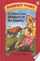 Bobbsey Twins 02  The Bobbsey Twins  Adventure in the Country