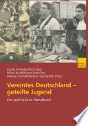 Vereintes Deutschland — geteilte Jugend