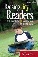 Raising boy readers / Michael Sullivan.